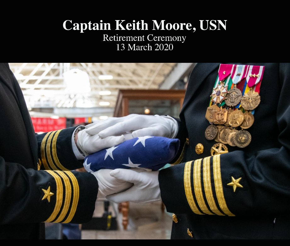 View Captain Keith Moore, USN by Laura Hatcher