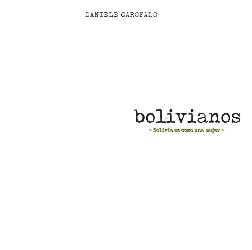 Visualizza Bolivianos di DANIELE GAROFALO