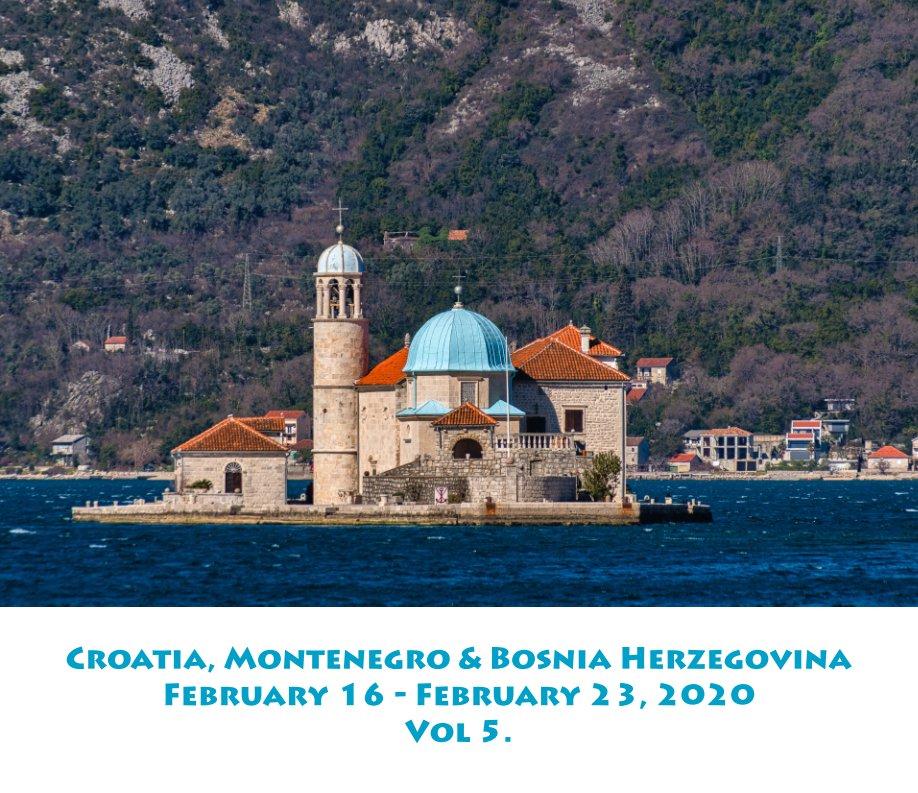 View Croatia, Montenegro and Bosnia-Herzegovina by Inge Skliros