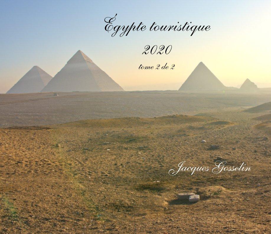 Égypte touristique 2020 nach Jacques Gosselin anzeigen