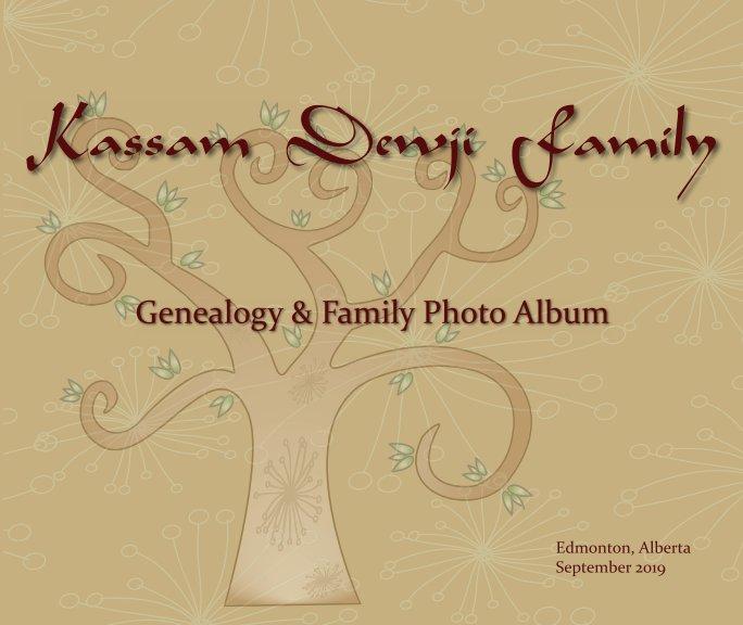 View Kassam Dewji Family Tree - Updated by Arzina Merali