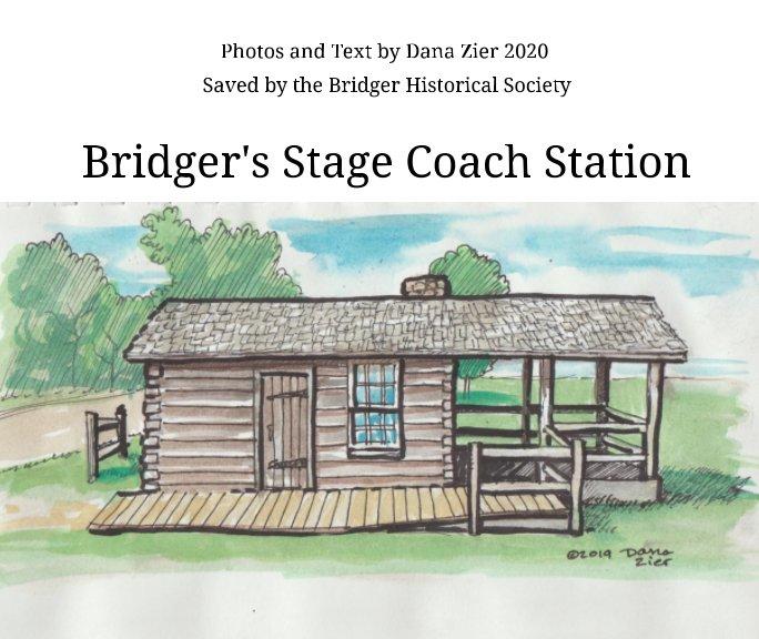 Bridger's Stage Coach Station nach Dana Zier anzeigen