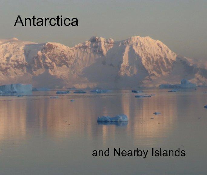 Antarctica and Nearby Islands nach Joan Hellmann anzeigen