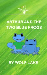 Arthur and the Two Blue Frogs book cover