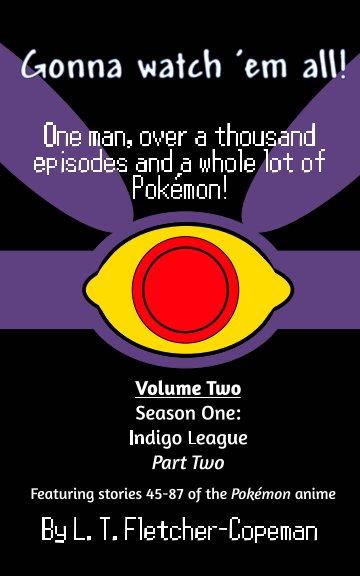 View Gonna watch 'em all! Volume 2 by L. T. Fletcher-Copeman