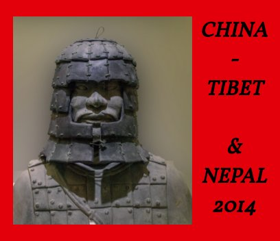 China - Tibet - Nepal 2014 book cover