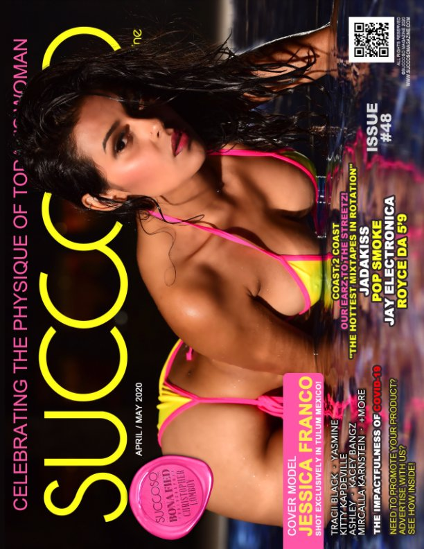 View Succoso Magazine Issue #48 featuring Cover Model JESSICA FRANCO by SUCCOSO MAGAZINE