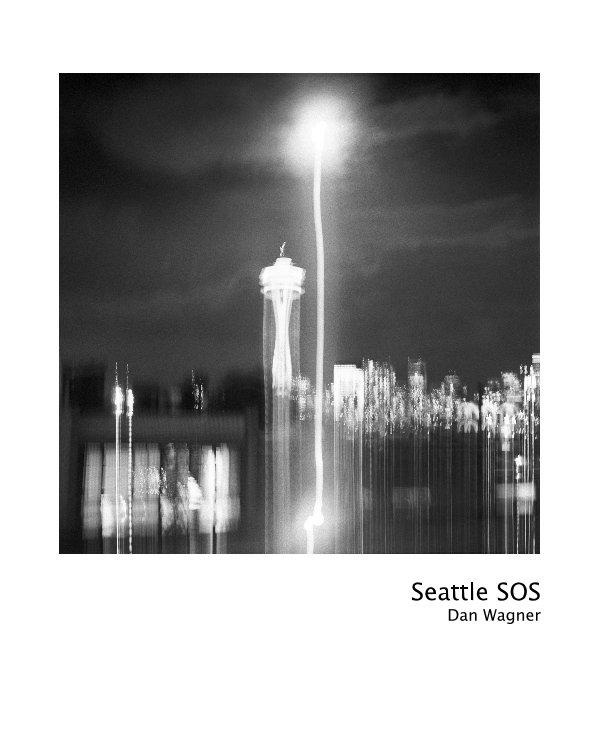 Ver Seattle SOS por Dan Wagner