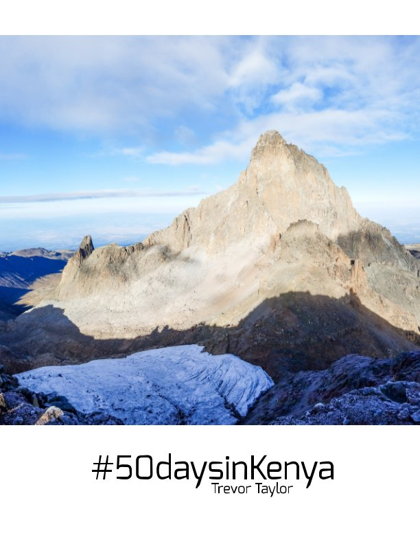 View #50daysinkenya by Trevor Taylor