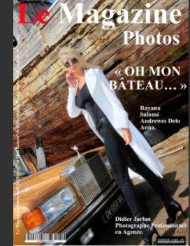 « OH MON BÂTEAU… » vue par Didier Jarlan Photographe Professionnel en Agence. book cover