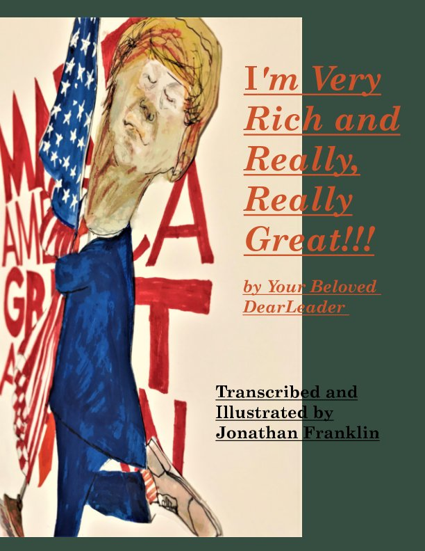 I'm Very Rich and Really, Really Great!!! nach Jonathan Franklin anzeigen