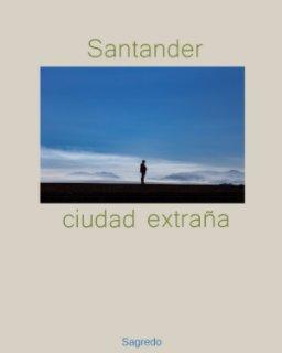 Santander ciudad extraña book cover