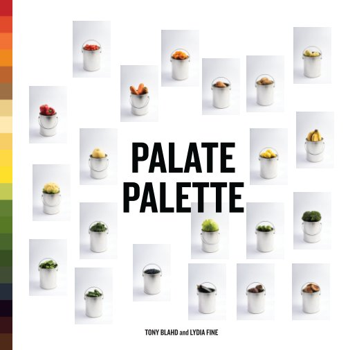 View Palate Palette by Tony Blahd and Lydia Fine