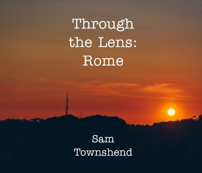 Ver Through the Lens: Rome por Sam Townshend