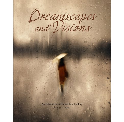 View Dreamscapes and Visions, Softcover by PhotoPlace Gallery