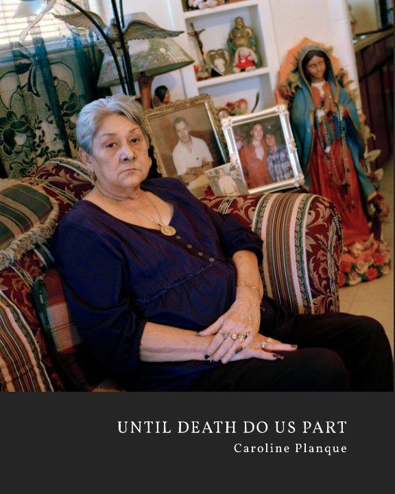 View Until Death Do Us Part by Caroline Planque