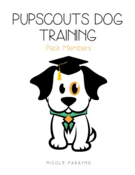 PupScouts Dog Training Graduates book cover