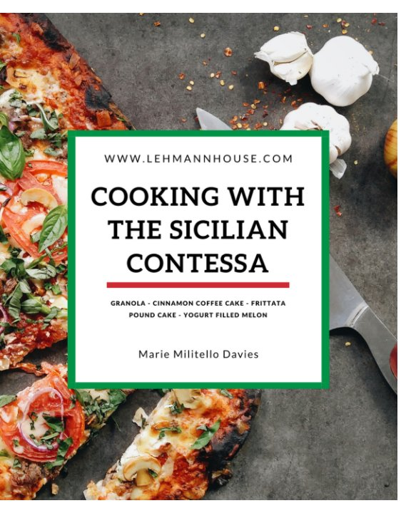 View Cooking With the Sicilian Contessa by Marie Militello Davies