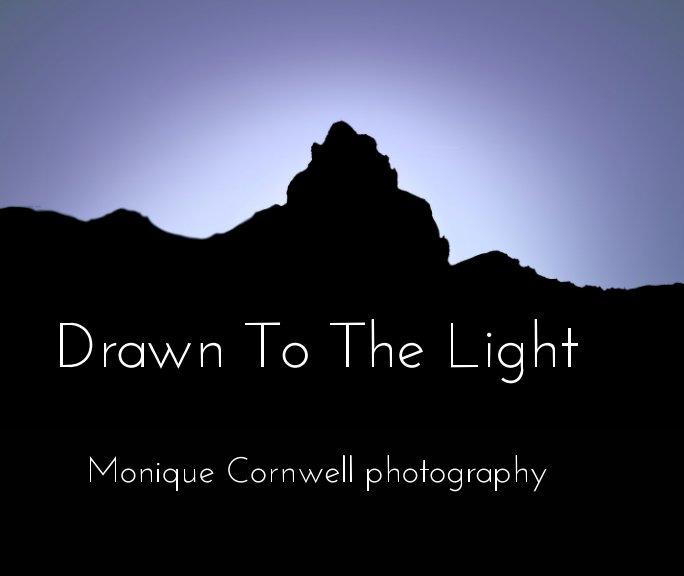 Drawn To The Light nach Monique Cornwell anzeigen