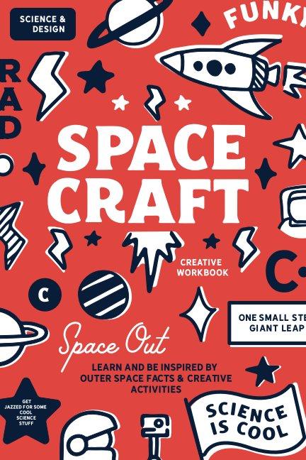 Ver Space Craft Creative Workbook por Jess Foor