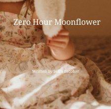 Zero Hour Moonflower book cover