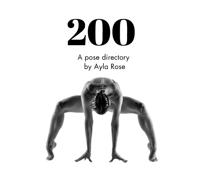 View 200 - A Pose Directory by Ayla Rose