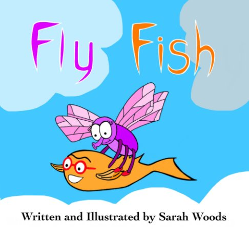 Ver Fly Fish por Sarah Woods