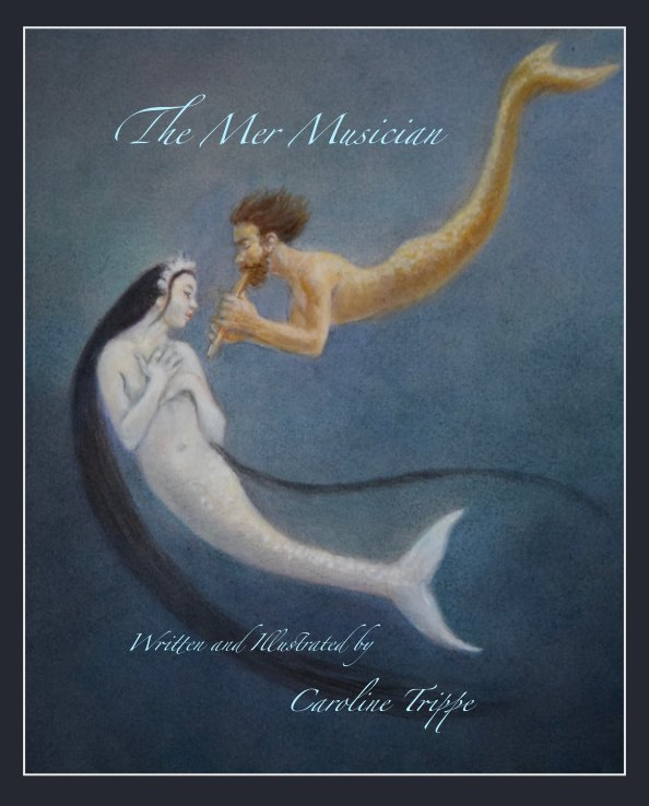 View The Mer Musician by Caroline Trippe