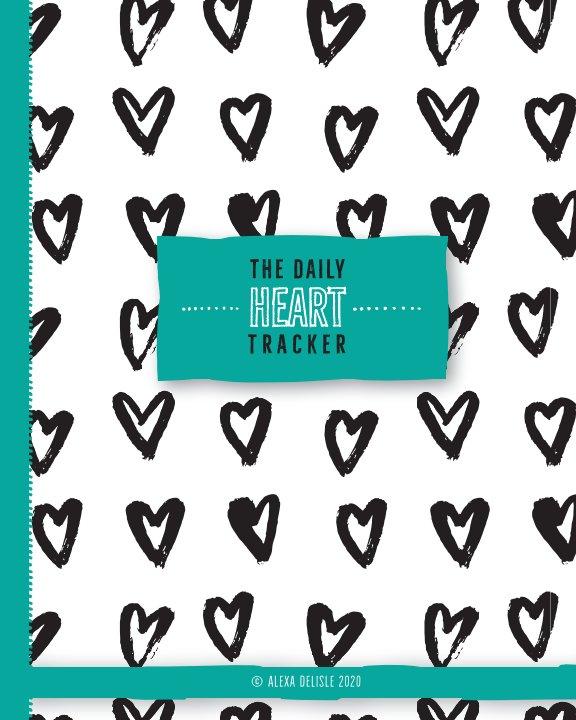 Ver The Daily Heart Tracker por Alexa DeLisle