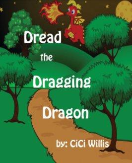 Dread the Dragging Dragon book cover