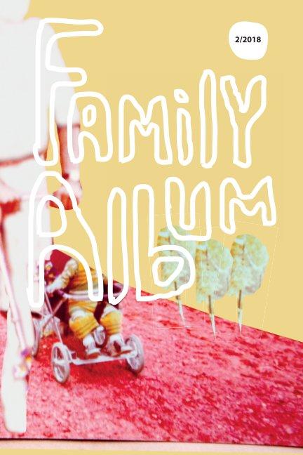 View FamilyAlbum_2_2018 by Marja Saleva