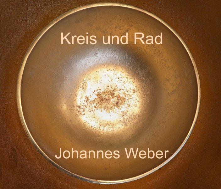 Kreis und Rad nach Johannes Weber anzeigen
