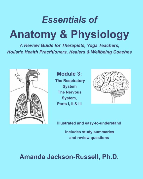 Ver Essentials of Anatomy and Physiology - A Review Guide - Module 3 por Amanda Jackson-Russell PhD