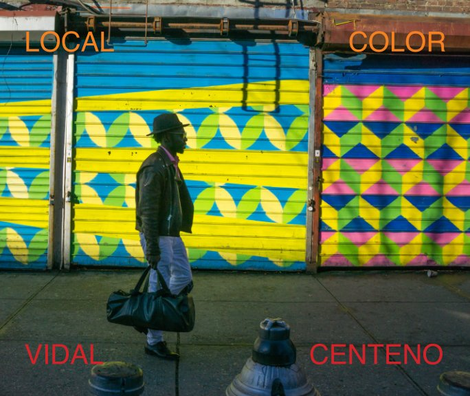 View Local Color by Vidal Centeno