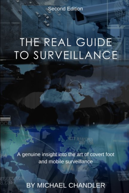 Ver The Real Guide to Surveillance por Michael Chandler