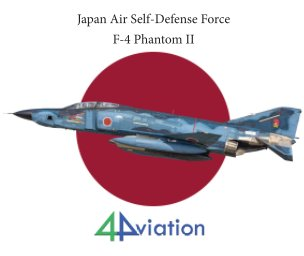 Japan Air Self-Defense Force F-4 Phantom II book cover