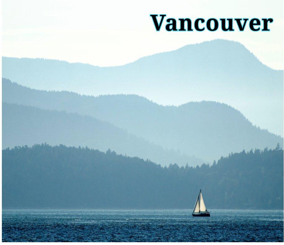 Ver Vancouver por Chris Migliaccio