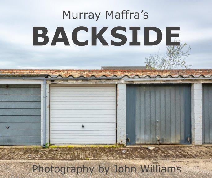View Murray Maffra's Backside by John Williams