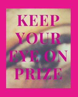 Keep Your Eye On Prize book cover