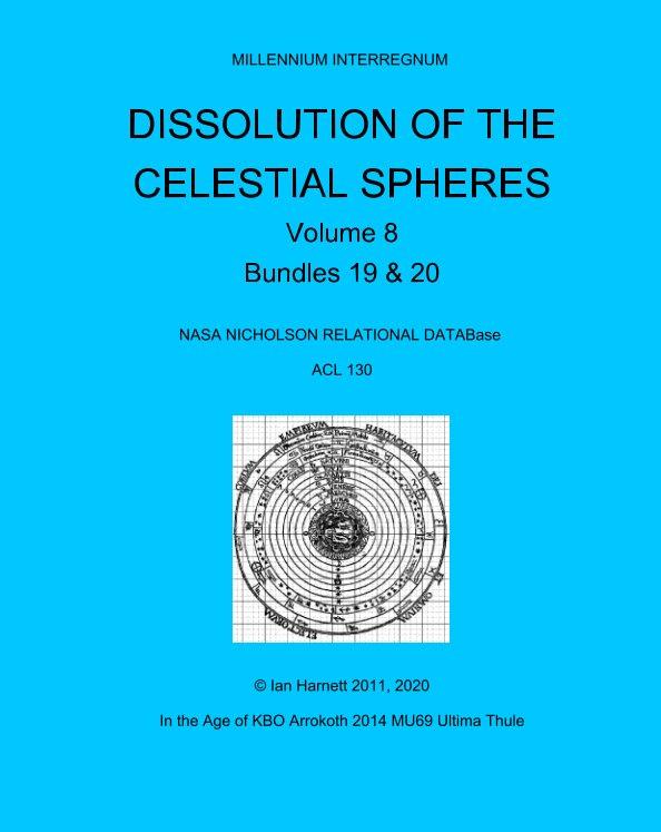 Ver Dissolution of the Celestial Spheres 19, 20 por Ian Harnett