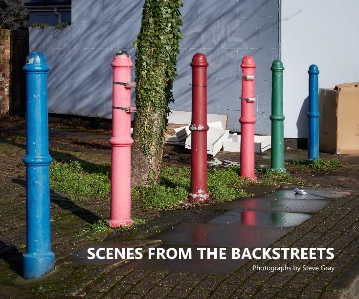View Scenes From The Backstreets by Steve Gray
