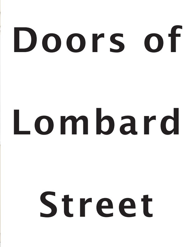 View Doors of Lombard Street by Andrew Paul Hayward