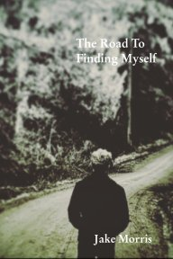 The Road To Finding Myself book cover