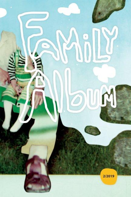 View FamilyAlbum_2_2019 by Marja Saleva
