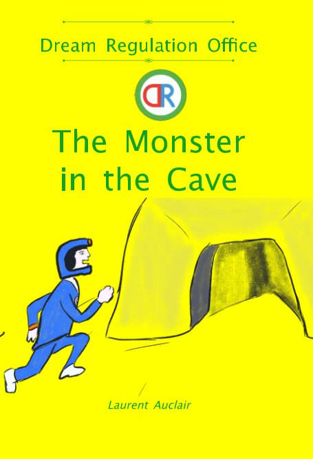 Ver The Monster in the Cave (Dream Regulation Office - Vol.3) (Softcover, Colour) por Laurent Auclair