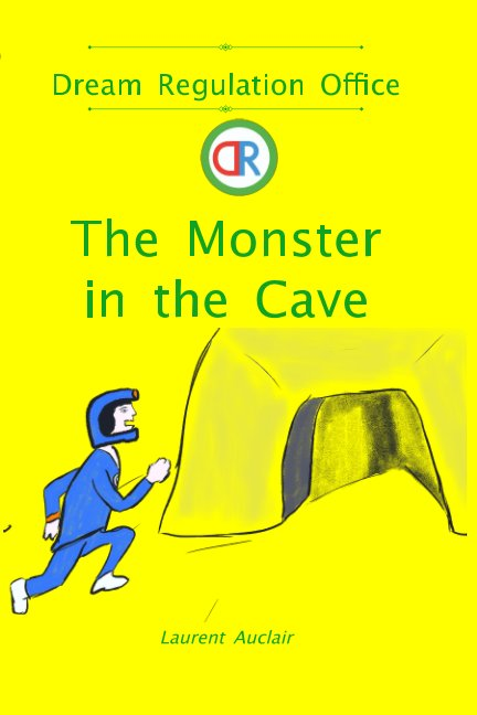 Ver The Monster in the Cave (Dream Regulation Office - Vol.3) (Softcover, Black and White) por Laurent Auclair
