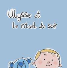 Ulysse et le rituel du soir book cover