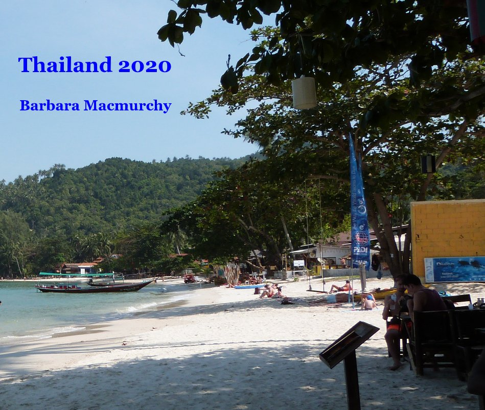 View Thailand 2020 by Barbara Macmurchy