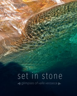 Set In Stone: Glimpses of the Valle Verzasca book cover