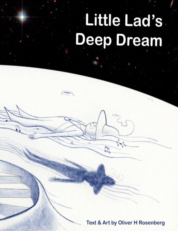 Little Lad's Deep Dream nach Oliver Halsman Rosenberg anzeigen